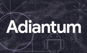 Adiantum: Η Google φέρνει την κρυπτογράφηση στις low-end συσκευές