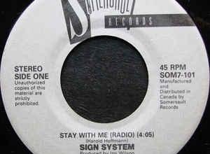 Το τραγουδι της ημερας  Sign System – Stay With Me